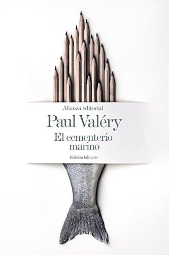 El cementerio marino [Edición bilingüe] par Paul Valéry