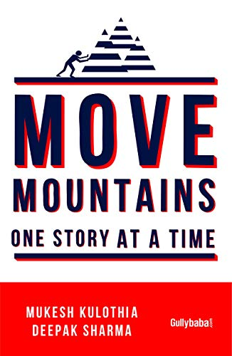 Move Mountains – One Story At A Time
