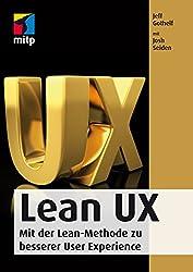 Lean UX: Mit der Lean-Methode zu besserer User Experience