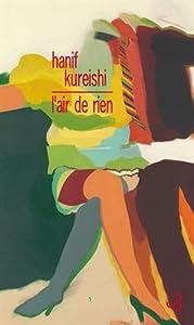 vignette de 'L'air de rien (Hanif Kureishi)'