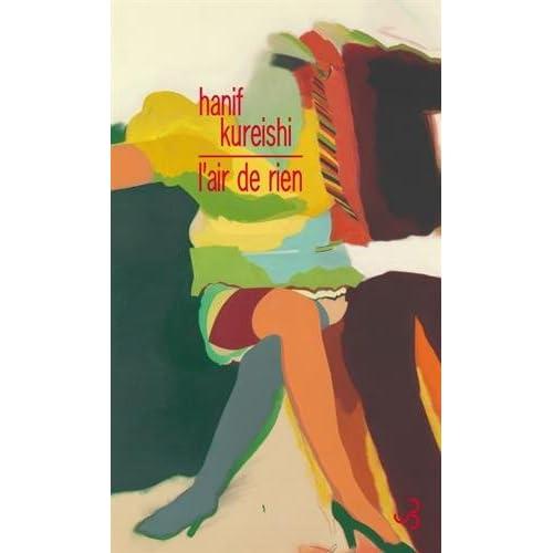 Hanif Kureishi - L'air de rien