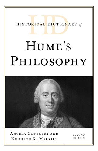 Historical Dictionary of Hume's Philosophy (Historical Dictionaries of Religions, Philosophies, and Movements Series) (English Edition)