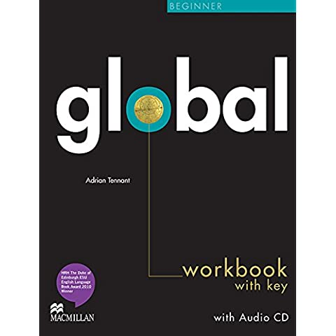 Global. Beginner. Workbook. With key. Con CD Audio. Per le Scuole superiori