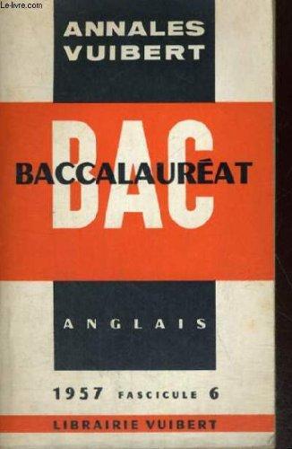 BAC - BACCALAUREAT - ANNALES VUIBERT - ANGLAIS 1957 FASCICULE 6