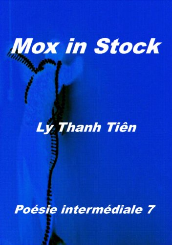 MOX IN STOCK (Poésie intermédiale t. 7) (French Edition)