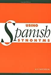 Using Spanish Synonyms by R. E. Batchelor (1994-11-25)