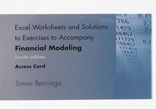 Excel Worksheets and Solutions to Exercises to Accompany Financial Modeling, Fourth Edition, Access Code (The MIT Press) por Simon Benninga