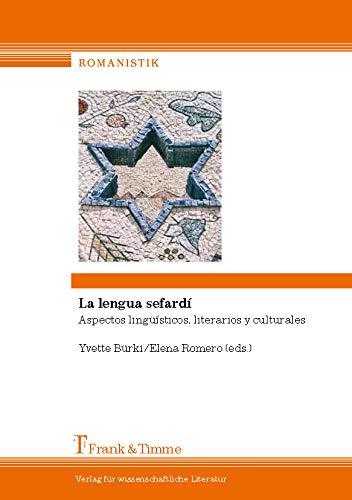 La lengua sefardí: Aspectos lingüísticos, literarios y culturales
