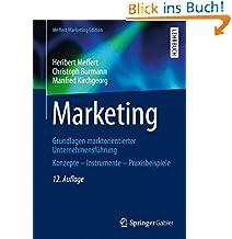 Heribert Meffert (Autor), Christoph Burmann (Autor), Manfred Kirchgeorg (Autor) (4)Neu kaufen:   EUR 39,99 69 Angebote ab EUR 35,98