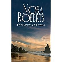 La rendición de Suzanna (Nora Roberts)
