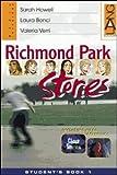 Richmond Park Stories. Student's Book-Home Practice. Per la Scuola media. Con CD Audio: 2
