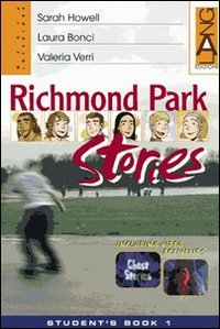 Richmond Park Stories. Student's Book-Home Practice. Per la Scuola media. Con CD Audio: 2