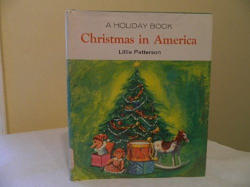 christmas-in-america-holiday-book-by-lillie-patterson-1969-06-02