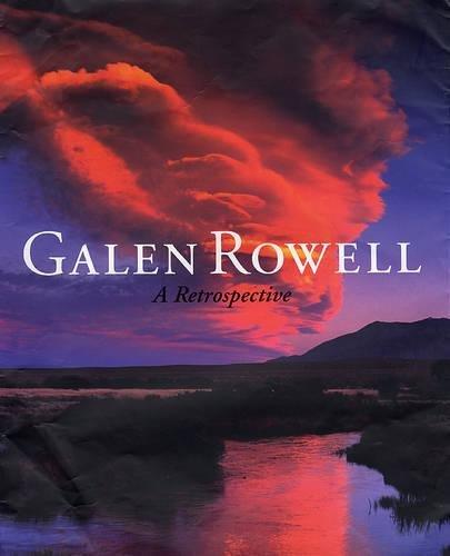 Galen Rowell: A Retrospective: 0 por Galen Rowell