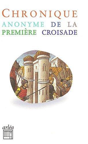 Chronique anonyme de la première croisade