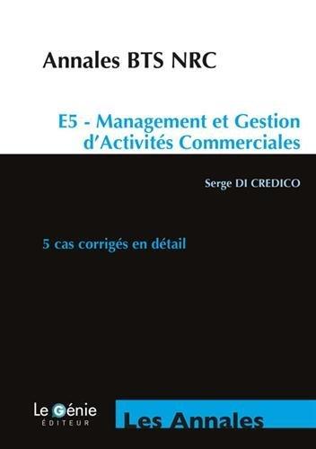E5 Management et gestion d'activits commerciales BTS NRC