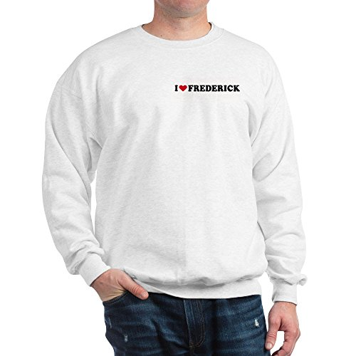 CafePress I LOVE FREDERICK ~ Classic Crew Neck Sweatshirt