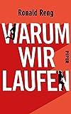 Warum wir laufen (German Edition)