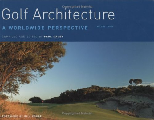 Golf Architecture: v. 3: A Worldwide Perspective