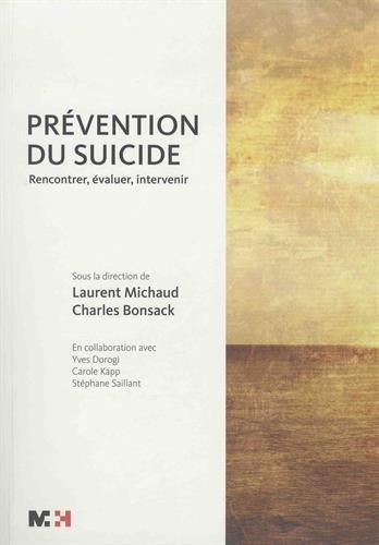 Prévention du suicide : Rencontrer, évaluer, intervenir