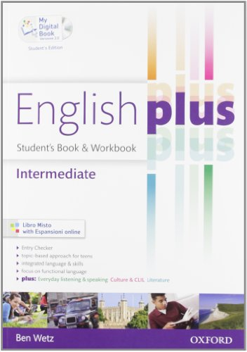 English plus. Intermediate. Student's book-Workbook-My digital book. Per le Scuole superiori. Ediz. speciale. Con espansione online