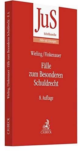 Fälle zum Besonderen Schuldrecht (JuS-Schriftenreihe/Fälle mit Lösungen, Band 69)