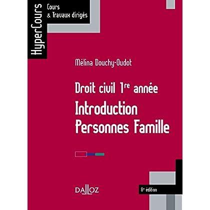 Droit civil 1re année. Introduction Personnes Famille - 8e éd.