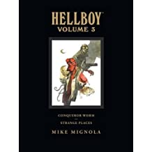 Hellboy vol. 3: Conqueror Worm/Strange Places (library edition)