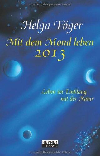 Mit dem Mond leben 2013