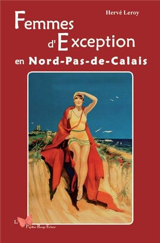 Femmes d'exception en nord Pas de Calais