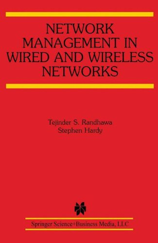 Network Management in Wired and Wireless Networks (The Springer International Series in Engineering and Computer Science)