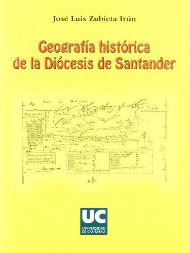 Geografía histórica de la Diócesis de Santander (Historia)
