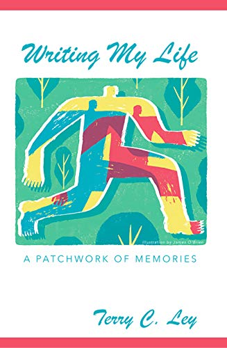 Writing My Life: A Patchwork of Memories (English Edition)