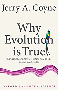 Why Evolution is True (Oxford Landmark Science) by [Coyne, Jerry A.]