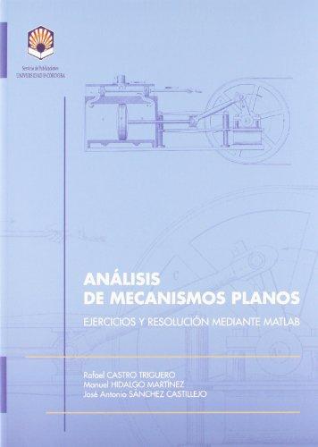 Análisis de mecanismos planos. Ejercicios y resolución mediante Matlab