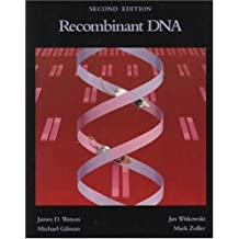 Recombinant DNA: A Short Course
