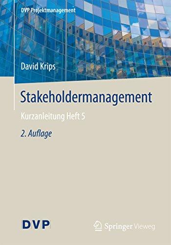 Stakeholdermanagement: Kurzanleitung Heft 5 (DVP Projektmanagement) (Architektonische Beleuchtung)