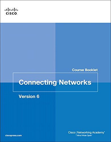 Connecting Networks v6 Course Booklet (Course Booklets)