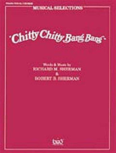 Chitty Chitty Bang Bang Musical Selections. For Pianoforte, Voce e Chitarra(con il cifrato degli accordi)