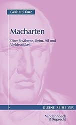 Macharten. Ãœber Rhythmus, Reim, Stil und Vieldeutigkeit. (Kleine Reihe V & R) by Gerhard Kurz (1999-04-01)
