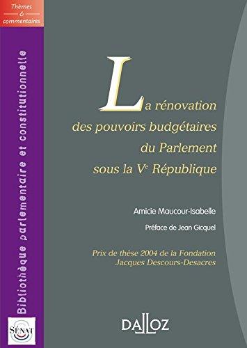 Rénovation des pouvoirs budgétaires du Parlement sous la Ve République - 1ère édition