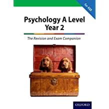 The Complete Companions: A Level Year 2 Psychology: The Revision and Exam Companion for AQA  (PSYCHOLOGY COMPLETE COMPANION)