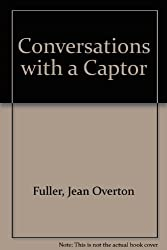 Conversations with a Captor