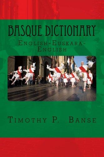 Basque Dictionary: English/Euskara - Euskara/English (Middle Coast Publishing Language Series) por Timothy P Banse