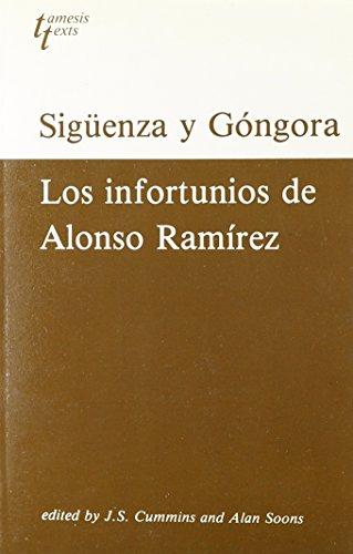 Carlos de Siguenza Y Gongora: Los Infortunios de Alonso Ramirez (Grant & Cutler Spanish texts) por J. S. Cummins