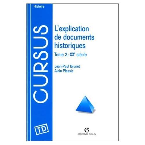 L'explication de documents historiques, tome 2, 20e siècle