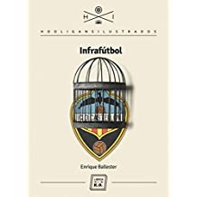 Infrafútbol (Spanish Edition)