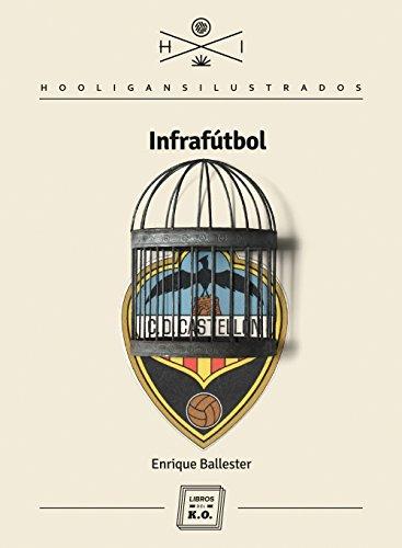 Infrafútbol por Enrique Ballester