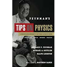 Feynman's Tips on Physics: Reflections, Advice, Insights, Practice (English Edition)