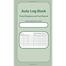 Auto Log Book: Travel Distance and Fuel Record